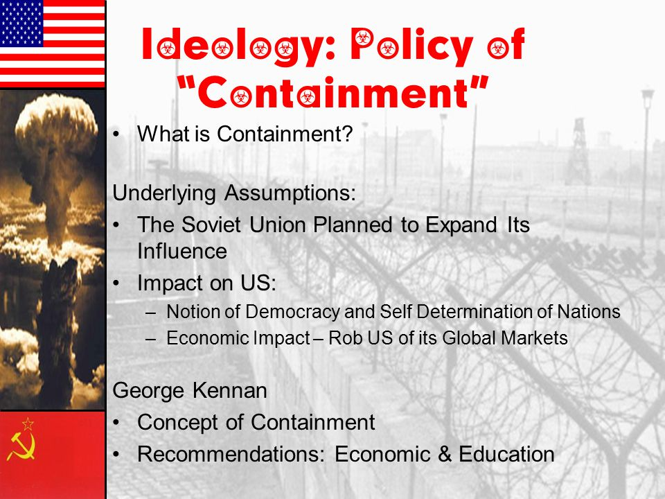 Ideology: Policy of Containment