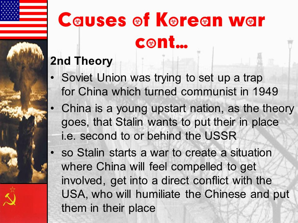 Causes of Korean war cont…