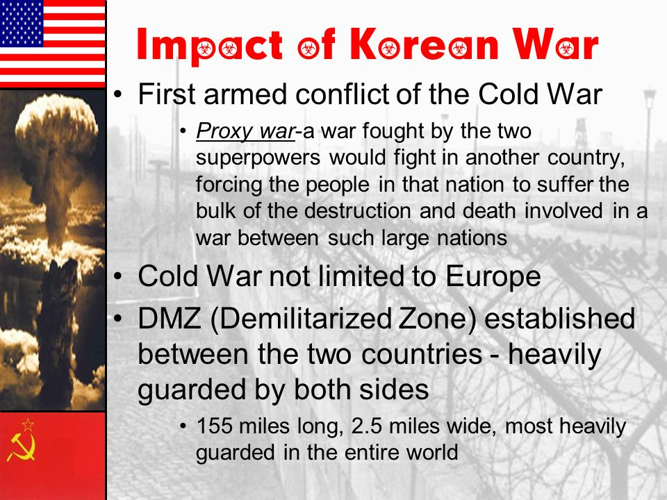 Impact of Korean War First armed conflict of the Cold War