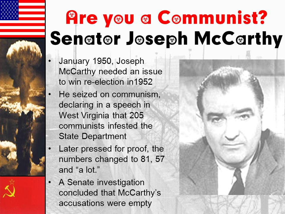 Are you a Communist Senator Joseph McCarthy
