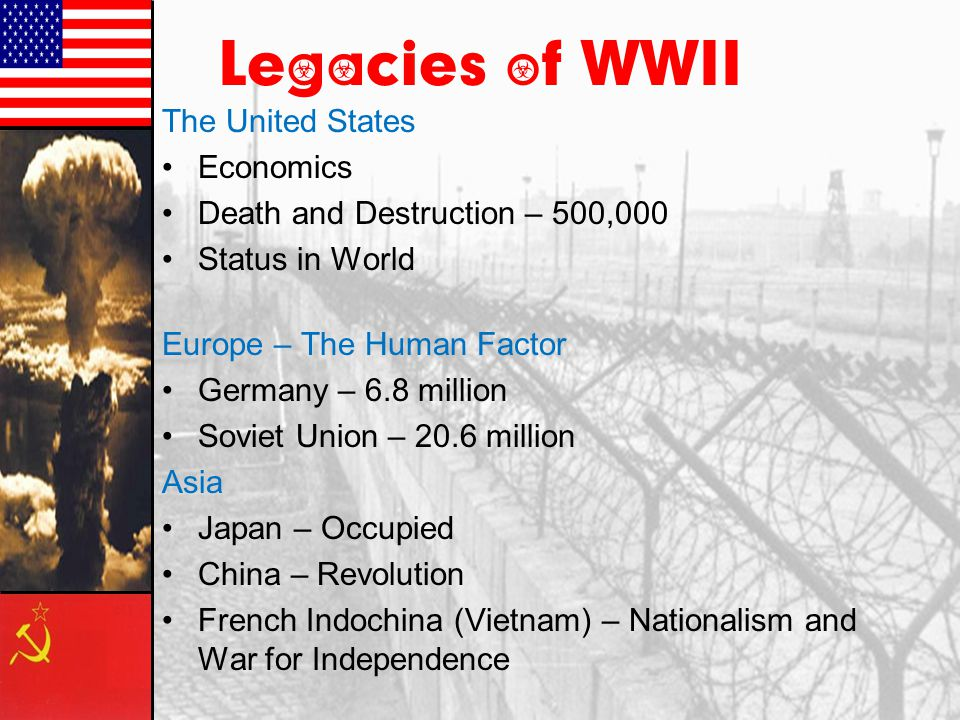 Legacies of WWII The United States Economics