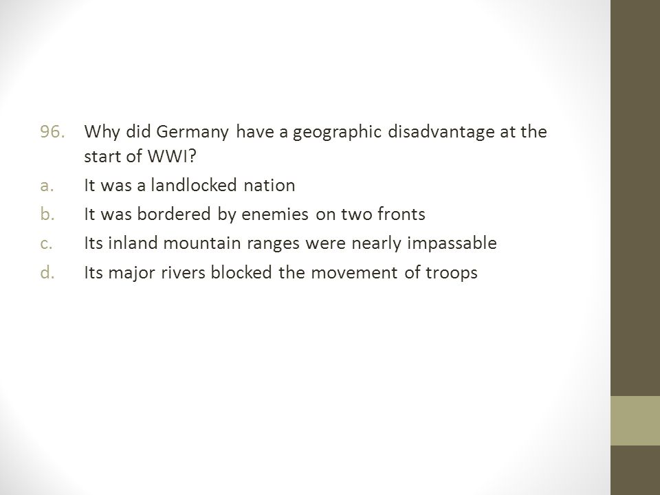Why did Germany have a geographic disadvantage at the start of WWI