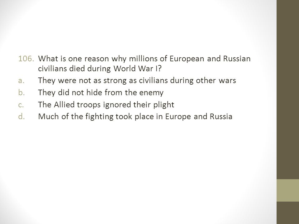 What is one reason why millions of European and Russian civilians died during World War I