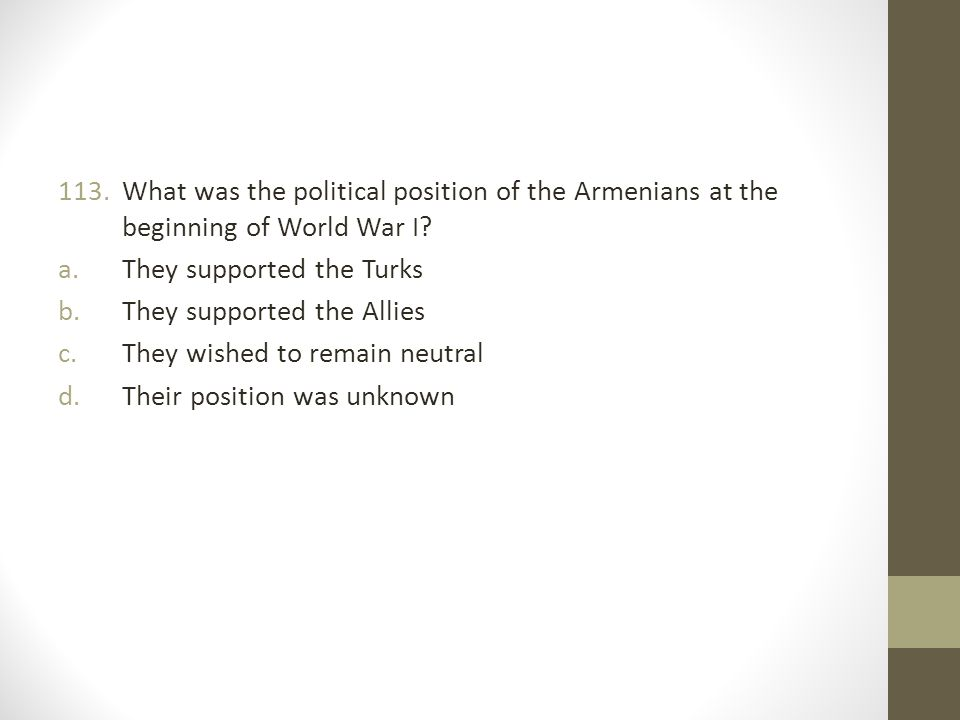 What was the political position of the Armenians at the beginning of World War I