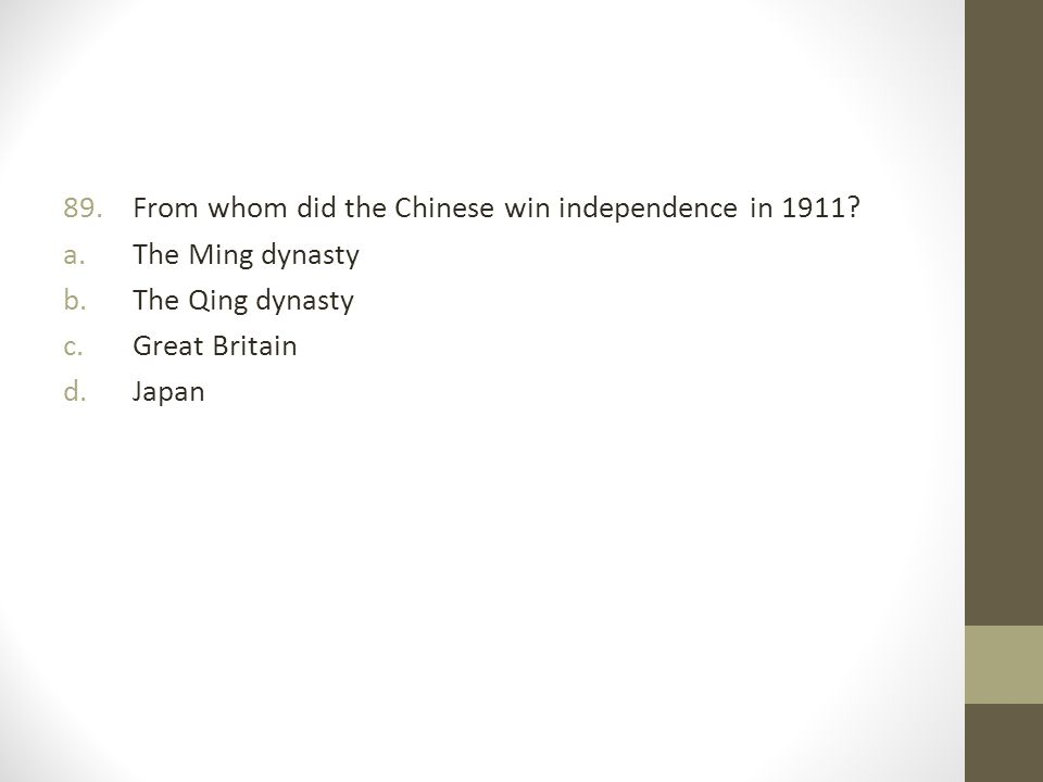 From whom did the Chinese win independence in 1911