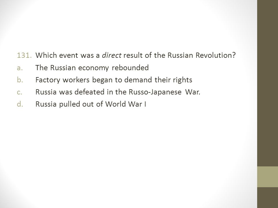 Which event was a direct result of the Russian Revolution