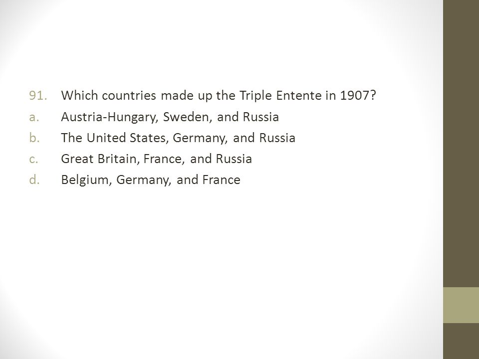 Which countries made up the Triple Entente in 1907