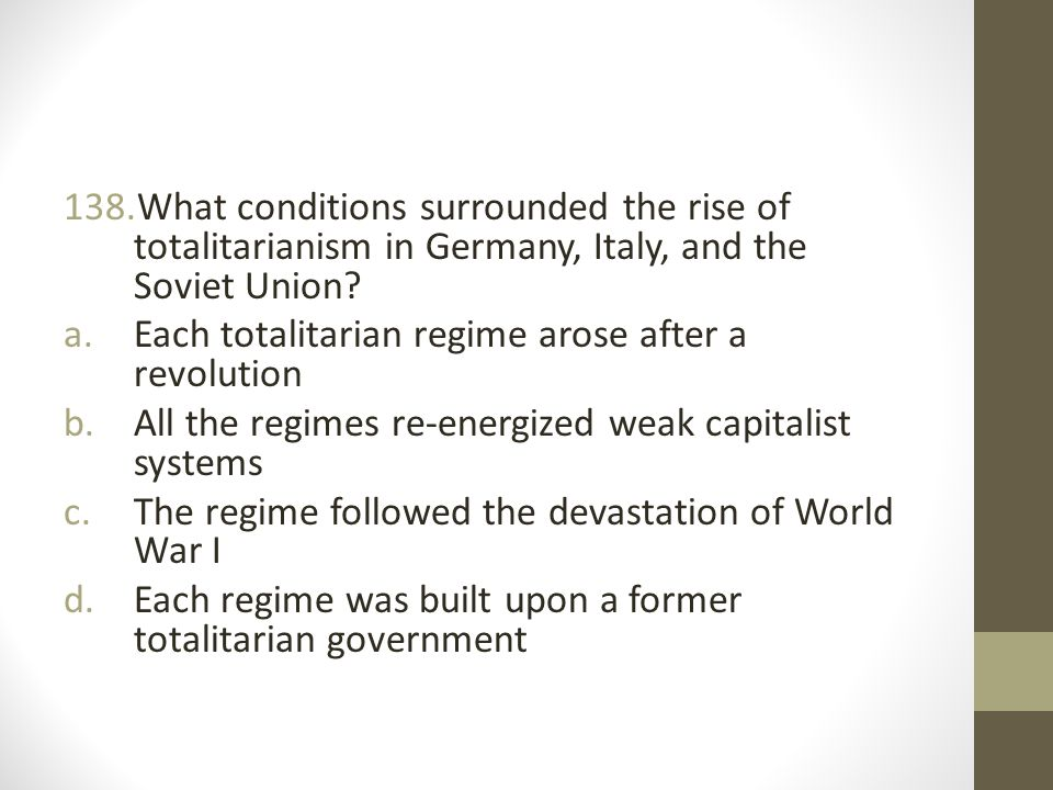 What conditions surrounded the rise of totalitarianism in Germany, Italy, and the Soviet Union