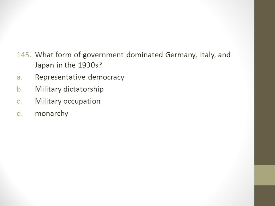What form of government dominated Germany, Italy, and Japan in the 1930s