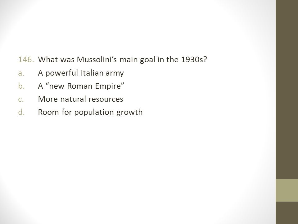 What was Mussolini's main goal in the 1930s