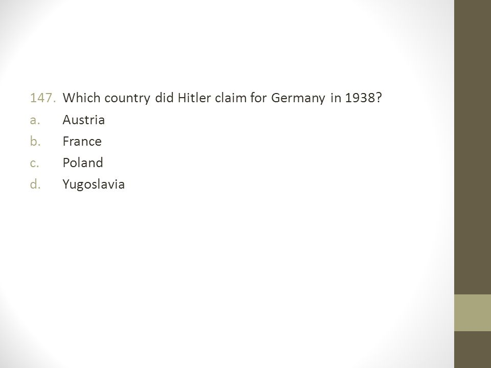 Which country did Hitler claim for Germany in 1938