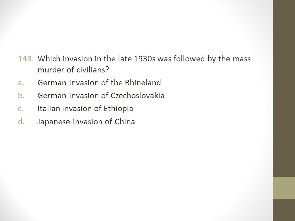 Which invasion in the late 1930s was followed by the mass murder of civilians