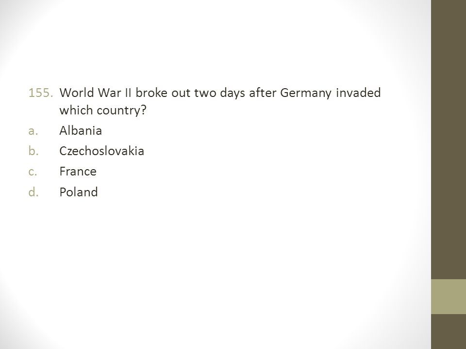 World War II broke out two days after Germany invaded which country