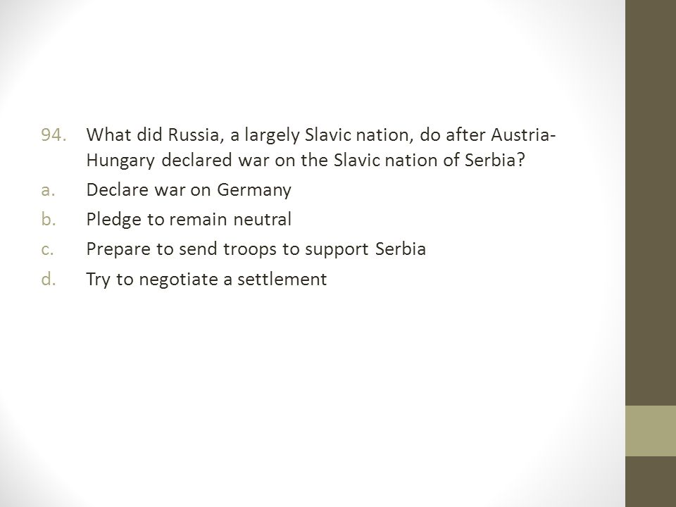 What did Russia, a largely Slavic nation, do after Austria-Hungary declared war on the Slavic nation of Serbia
