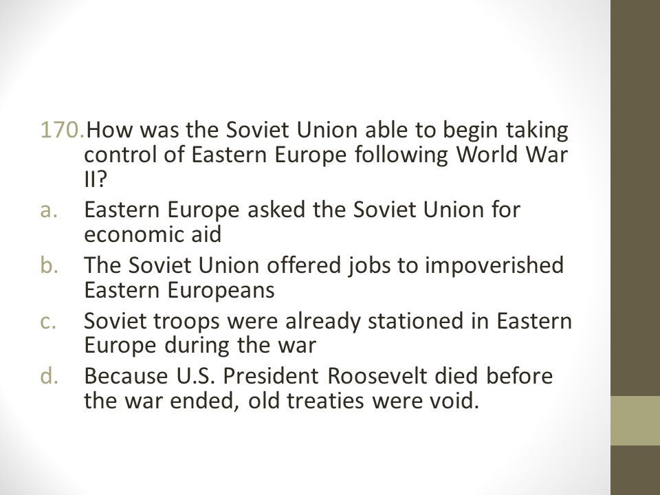 How was the Soviet Union able to begin taking control of Eastern Europe following World War II
