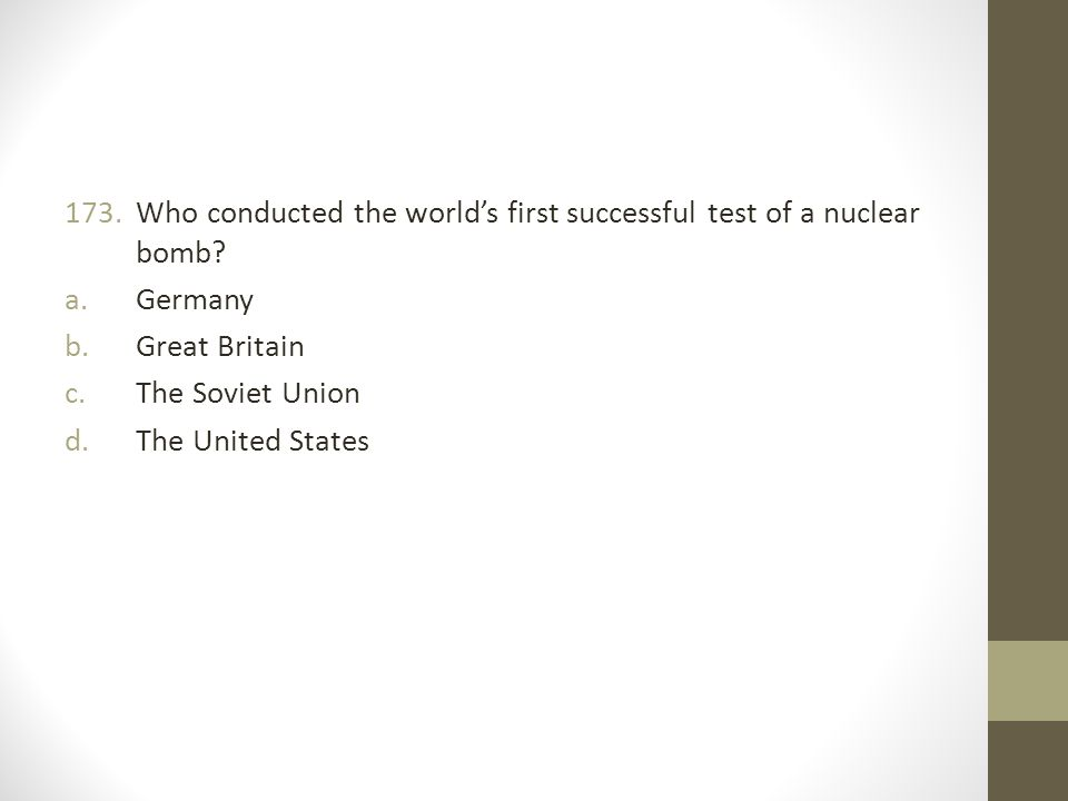 Who conducted the world's first successful test of a nuclear bomb