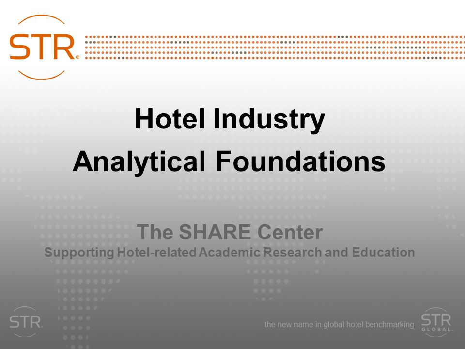 Hotel Industry Analytical Foundations