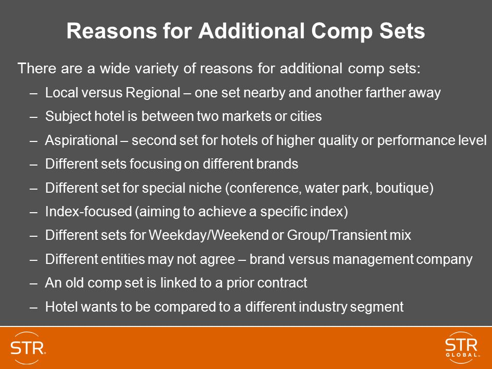 Reasons for Additional Comp Sets