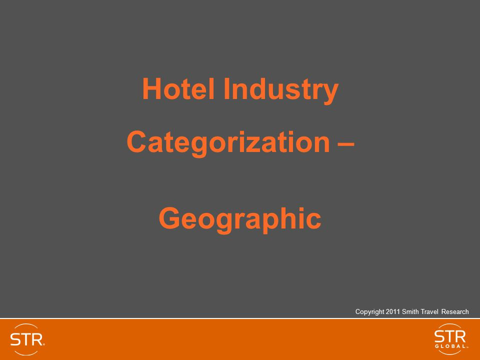 Hotel Industry Categorization – Geographic