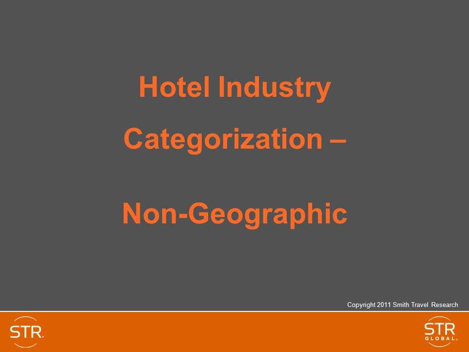 Hotel Industry Categorization – Non-Geographic