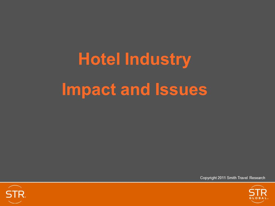 Hotel Industry Impact and Issues