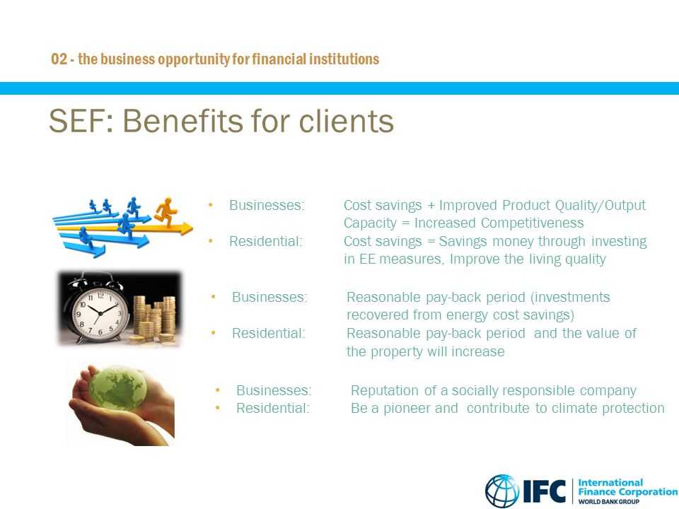 SEF: Benefits for clients