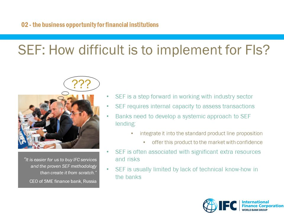 SEF: How difficult is to implement for FIs