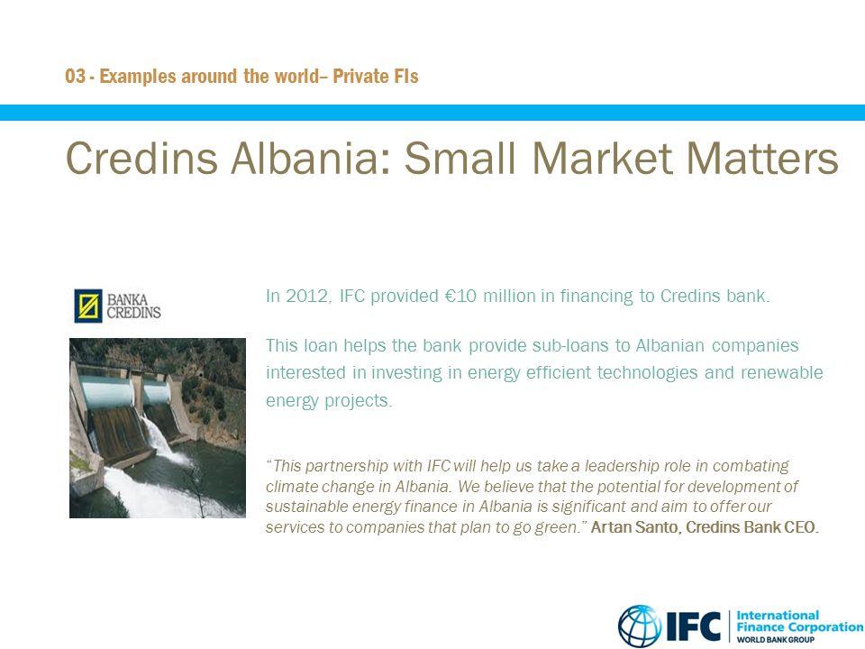 Credins Albania: Small Market Matters