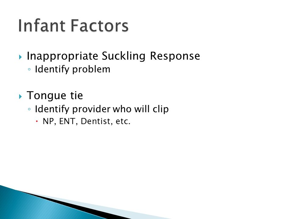 Infant Factors Inappropriate Suckling Response Tongue tie