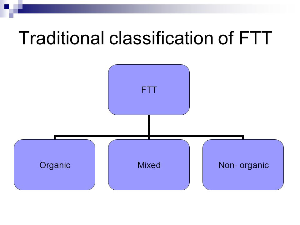 Traditional classification of FTT