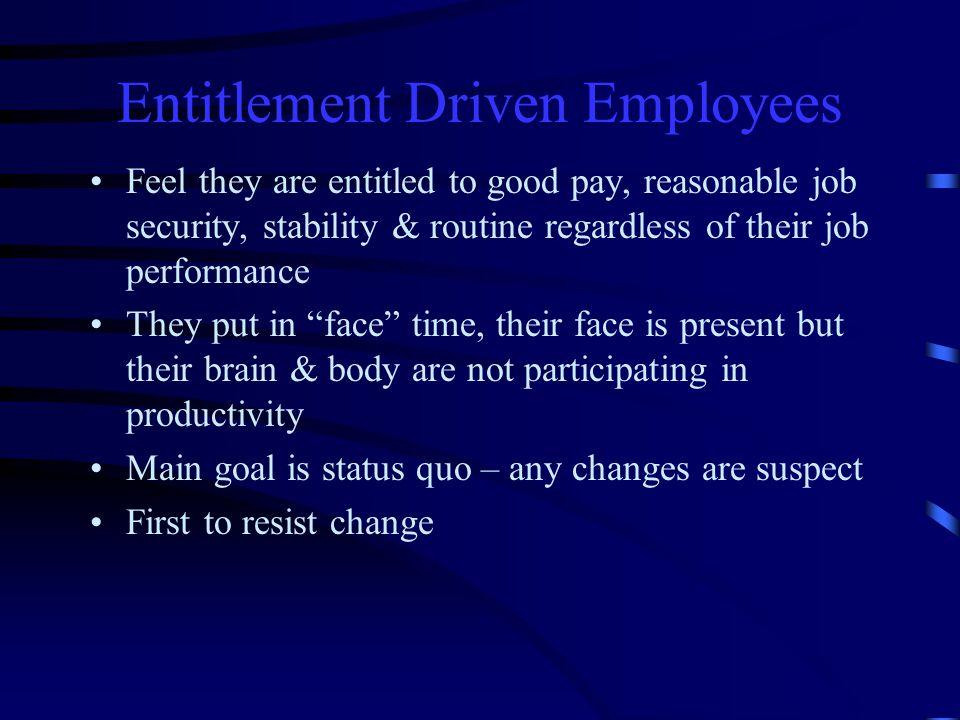 Entitlement Driven Employees