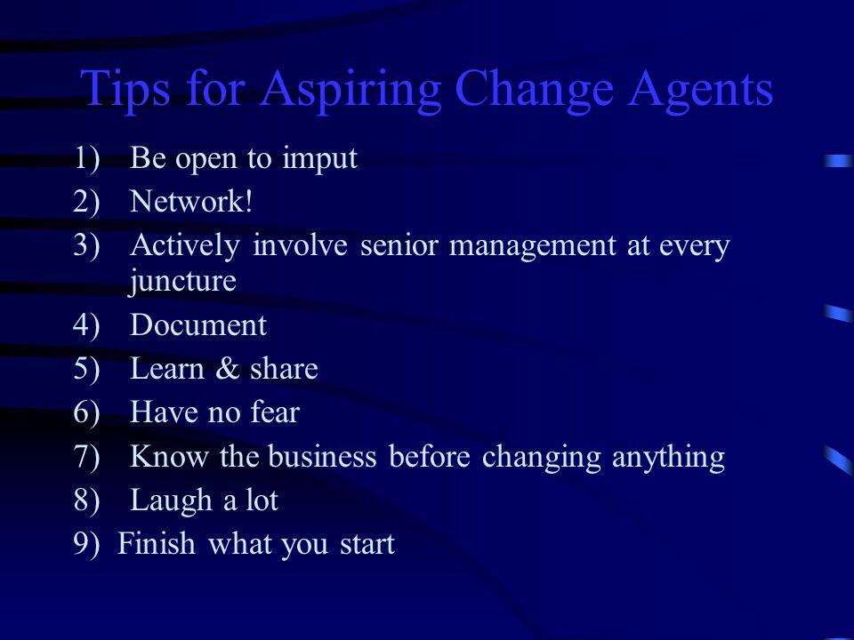 Tips for Aspiring Change Agents
