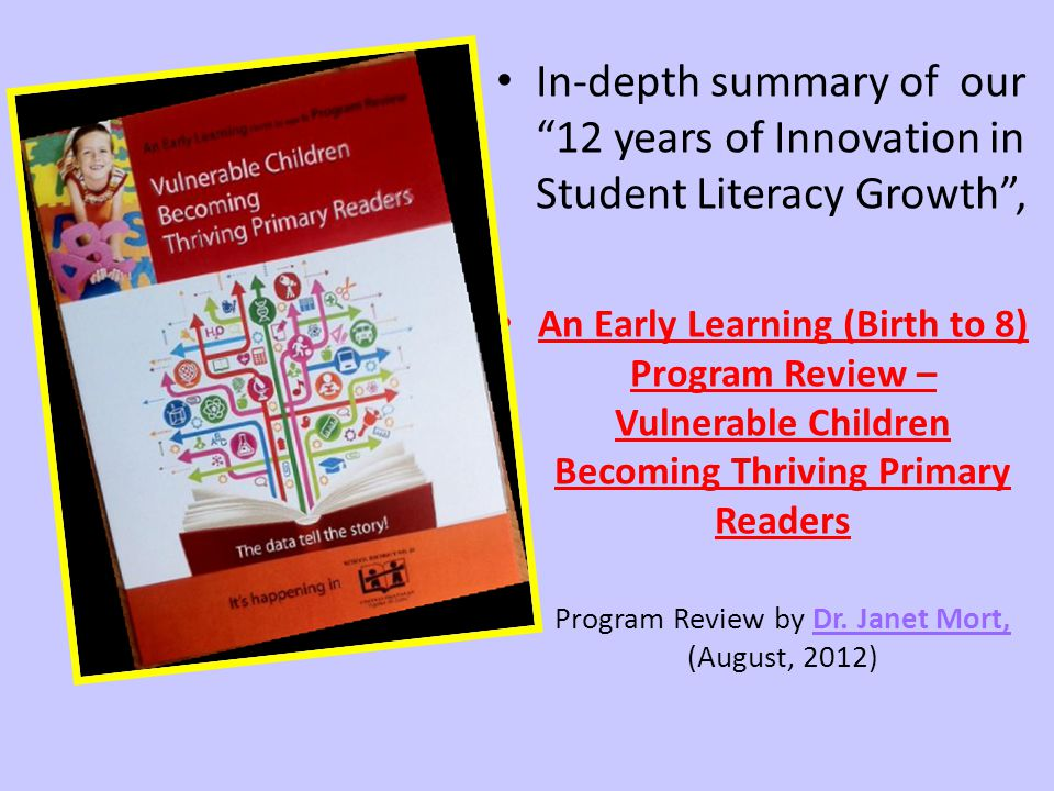 Program Review by Dr. Janet Mort, (August, 2012)