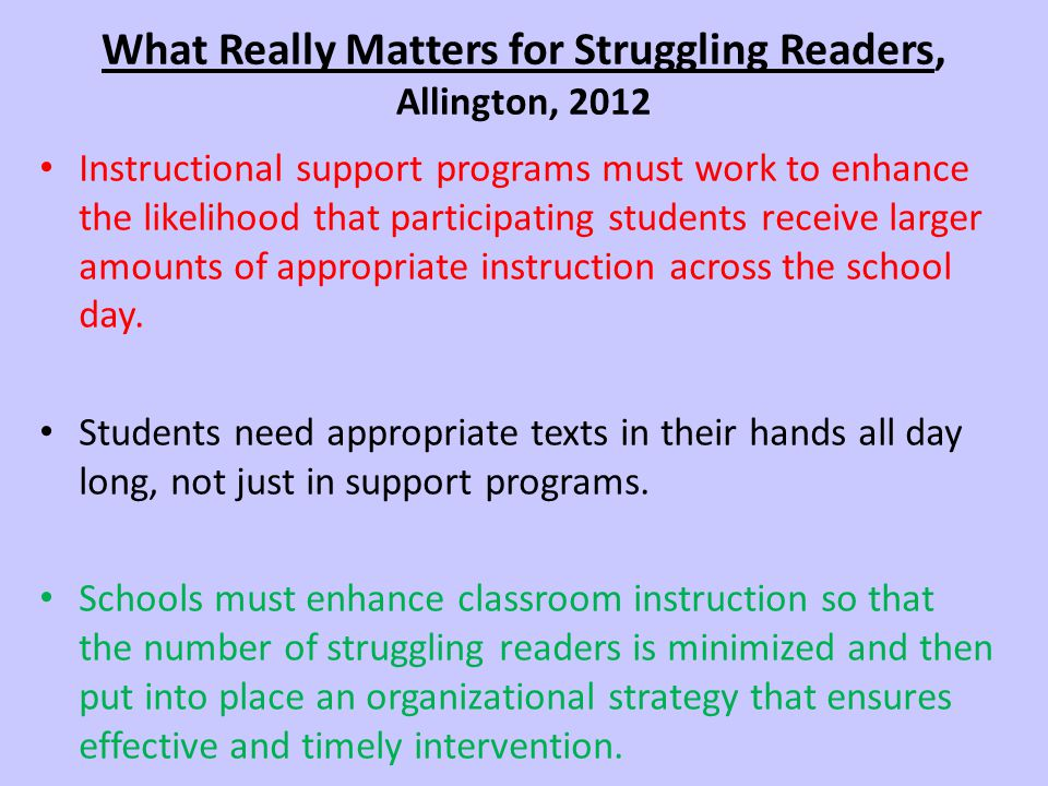 What Really Matters for Struggling Readers, Allington, 2012