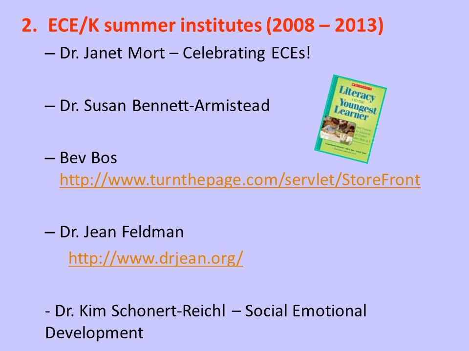 ECE/K summer institutes (2008 – 2013)