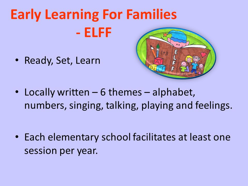 Early Learning For Families - ELFF