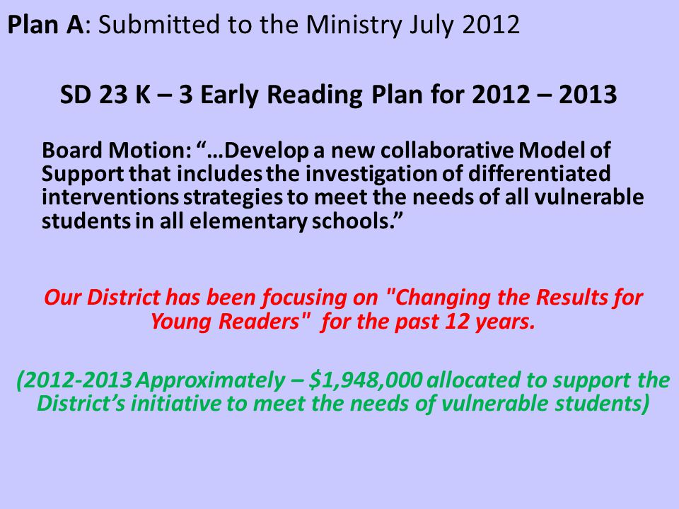 SD 23 K – 3 Early Reading Plan for 2012 – 2013