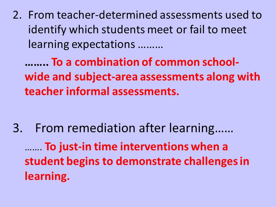 From remediation after learning……