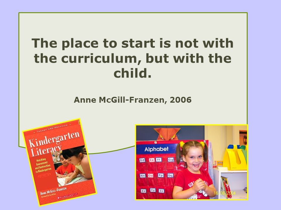 The place to start is not with the curriculum, but with the child.