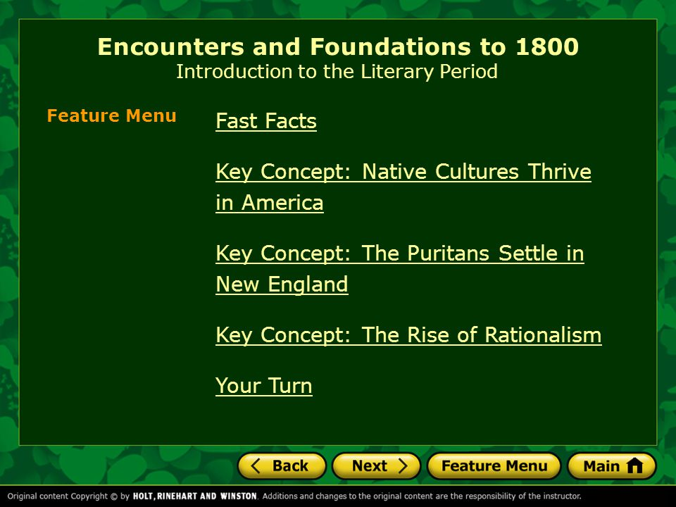 Encounters and Foundations to 1800 Introduction to the Literary Period