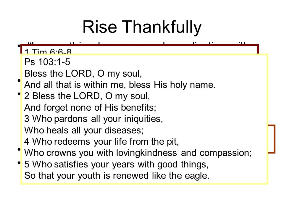 Rise Thankfully In everything by prayer and supplication with thanksgiving let your requests be made known to God