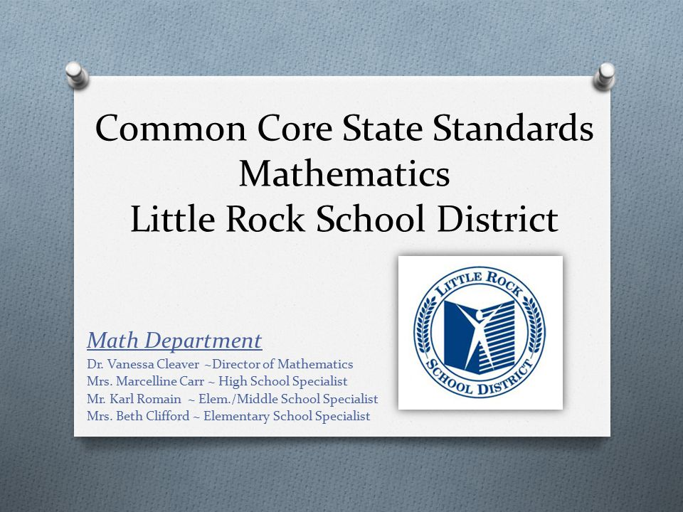 Common Core State Standards Mathematics Little Rock School District