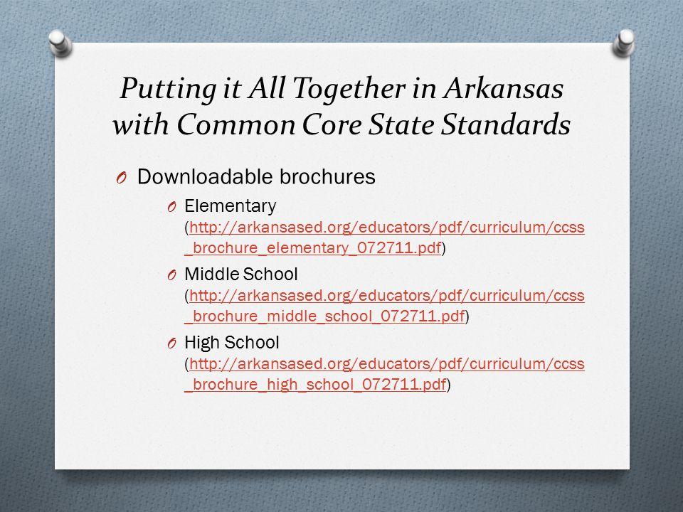 Putting it All Together in Arkansas with Common Core State Standards