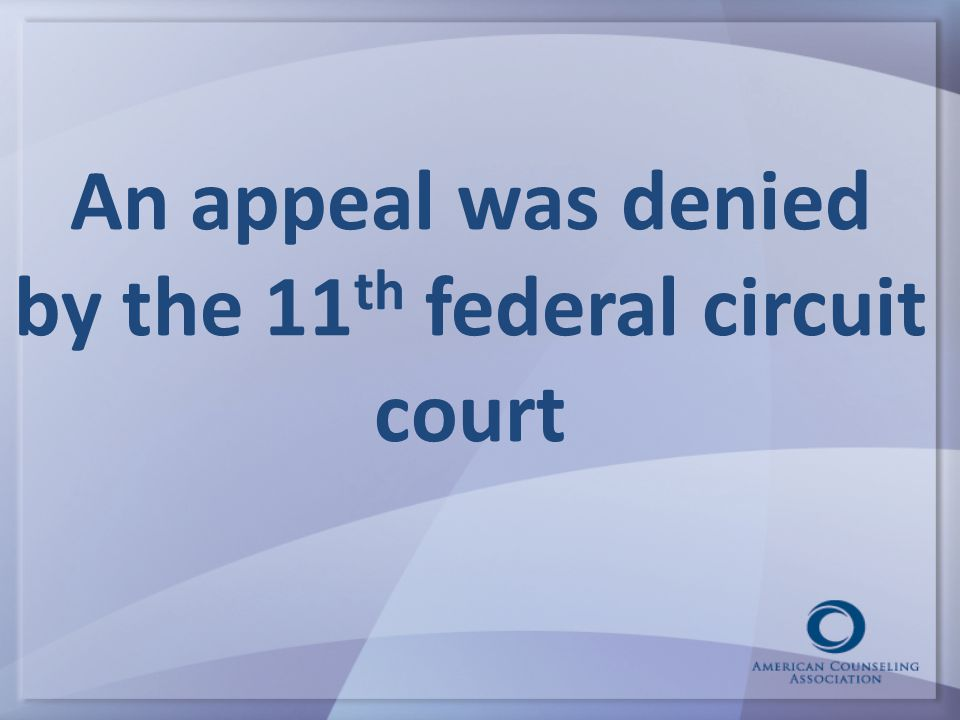 An appeal was denied by the 11th federal circuit court
