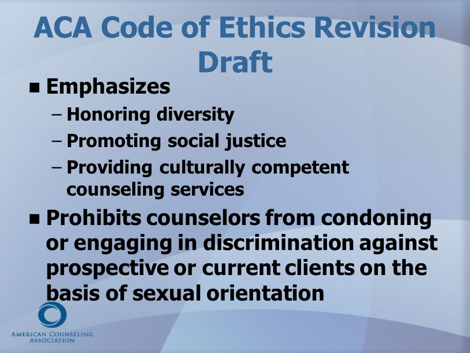 ACA Code of Ethics Revision Draft