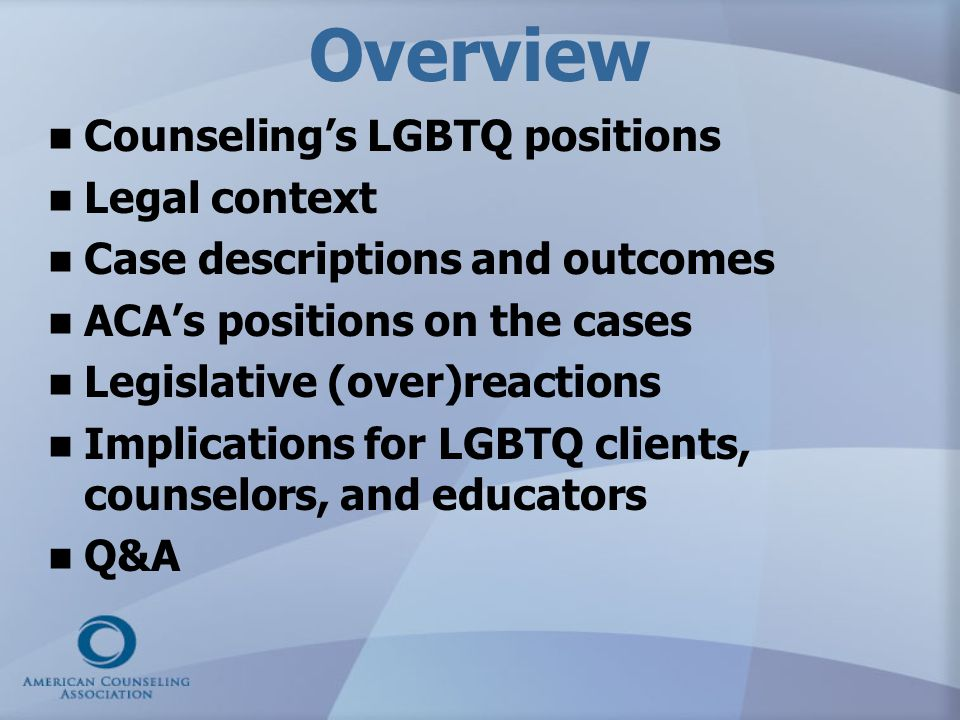 Overview Counseling's LGBTQ positions Legal context