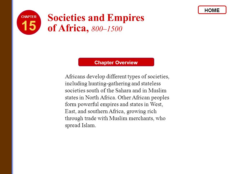 15 Societies and Empires of Africa, 800–1500