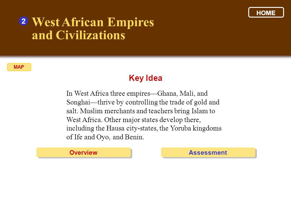 West African Empires and Civilizations Key Idea 2