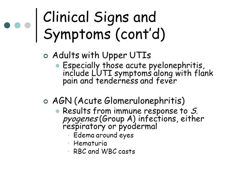 Clinical Signs and Symptoms (cont'd)