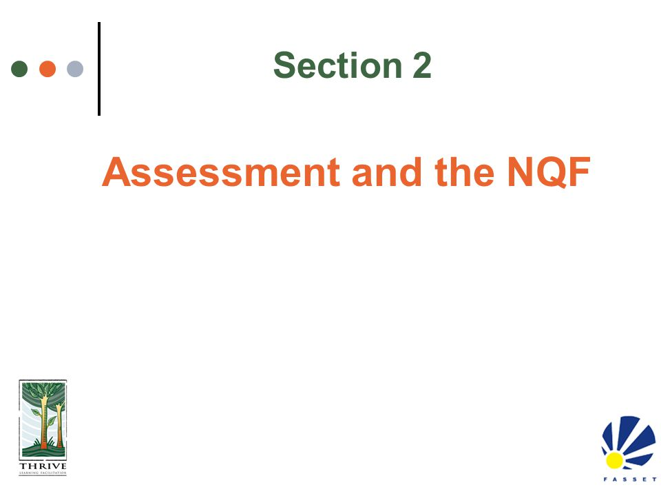Section 2 Assessment and the NQF